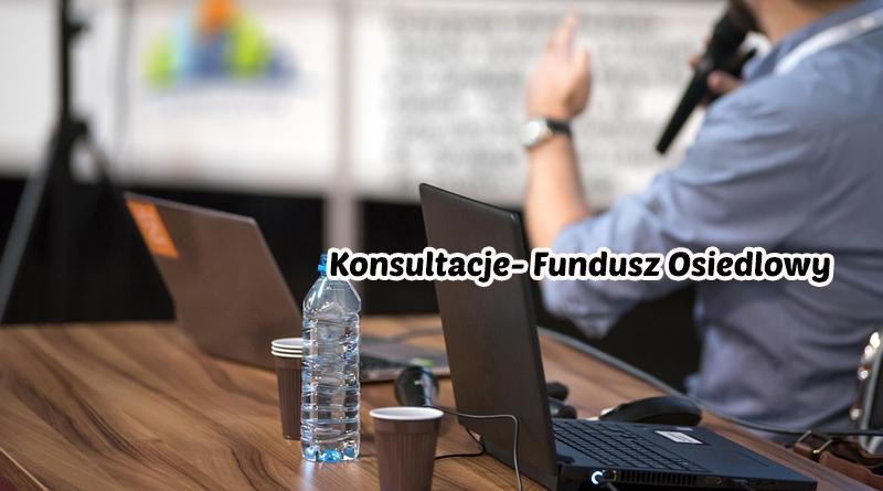 Notatka z przebiegu konsultacji- Fundusz Osiedlowy
